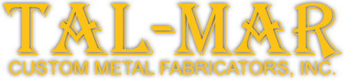 Custom Metal Fabrication | Tal Mar